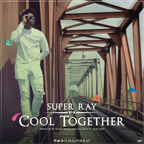FRESH TALENT: Super Ray - 'Cool Together'