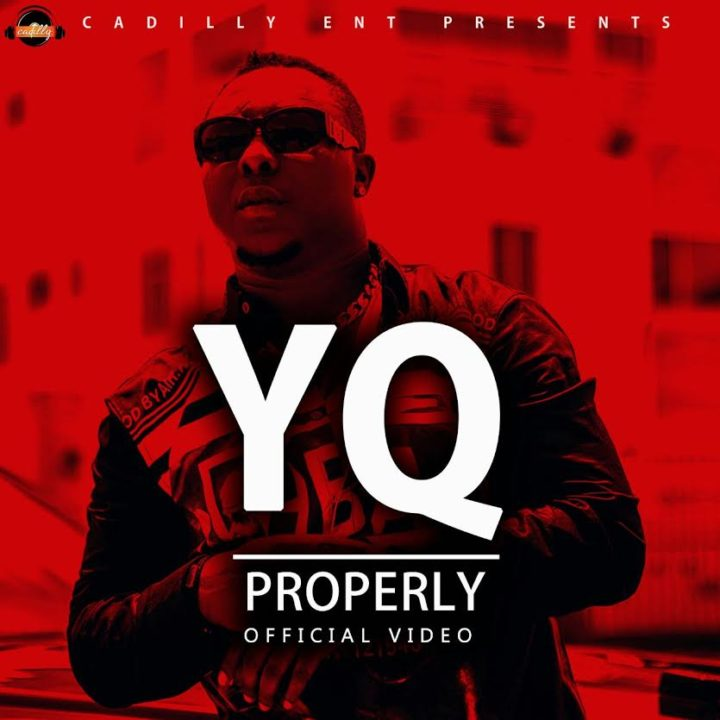 HOT VIDEO: VIDEO: YQ – 'Properly' (Official)