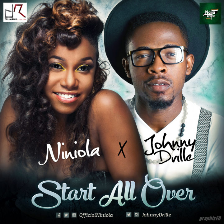 S911DOPE!: Niniola & Johnny Drille – 'Start All Over'